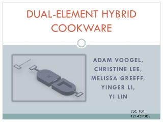 DUAL-ELEMENT HYBRID COOKWARE