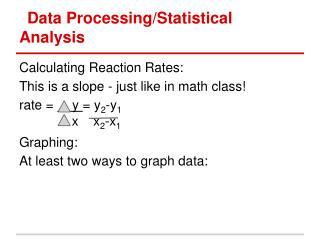 Data Processing/Statistical Analysis