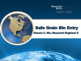 Safe Grain Bin Entry
