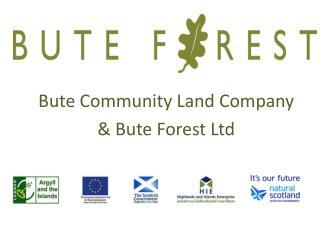 Bute Community Land Company & Bute Forest Ltd