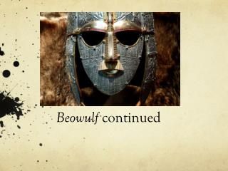 Beowulf  continued