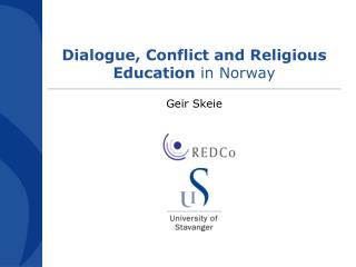 Dialogue, Conflict and Religious Education  in Norway