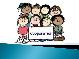 What is Cooperation?