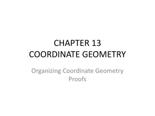 CHAPTER 13 COORDINATE GEOMETRY