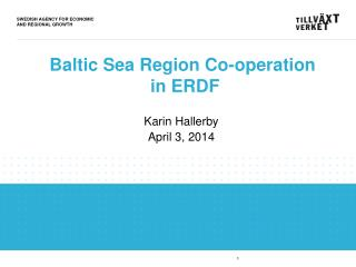 Baltic Sea Region Co-operation  in ERDF