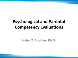 Psychological and Parental Competency Evaluations