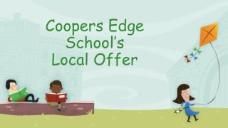 Coopers Edge School's  Local Offer