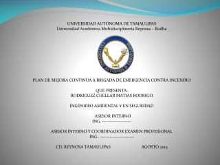 UNIVERSIDAD AUTÒNOMA DE TAMAULIPAS  Universidad Académica Multidisciplinaria Reynosa – Rodhe