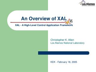 An Overview of XAL   XAL - A High-Level Control Application Framework