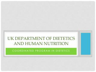 UK Department of Dietetics and Human Nutrition