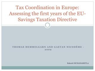 Tax  Coordination  in Europe: Assessing the first years of the EU-Savings Taxation Directive