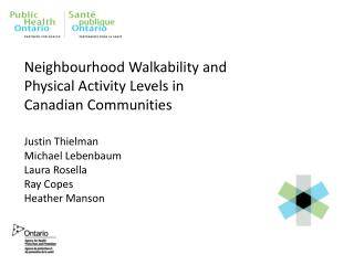 Neighbourhood Walkability and Physical Activity Levels in Canadian Communities