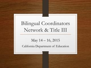 Bilingual Coordinators Network & Title III