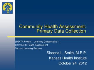 Community Health Assessment: Primary Data Collection