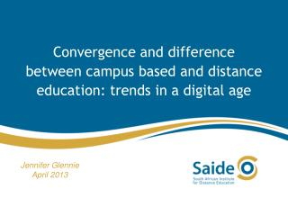 Convergence  and difference between campus based and distance education: trends in a digital  age
