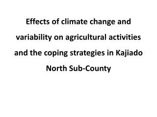 Key words:  climate change, climate variability, coping strategies