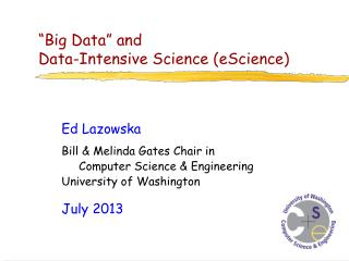 """Big Data"" and Data -Intensive Science (eScience)"