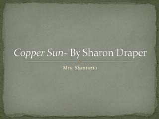 Copper Sun - By Sharon Draper