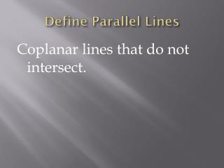 Define Parallel Lines