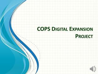 COPS Digital Expansion Project
