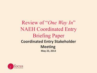 "Review of "" One Way In "" NAEH Coordinated Entry  Briefing Paper"