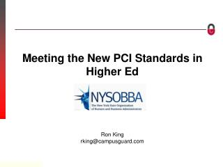 Meeting the New PCI Standards in Higher Ed