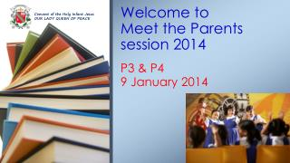 Welcome to  Meet the Parents session 2014