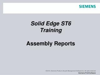 Solid Edge  ST6 Training Assembly Reports