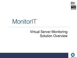 Virtual Server Monitoring Solution Overview