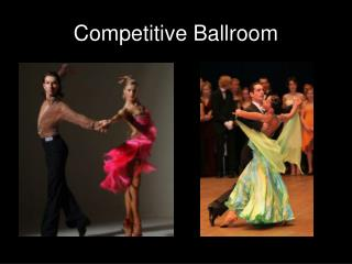Competitive Ballroom