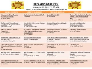 BREAKING BARRIERS Schedule
