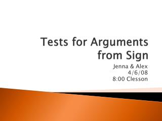 Tests for Arguments from Sign