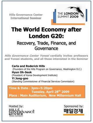 The  World Economy after London G20:  Recovery, Trade, Finance, and  Governance