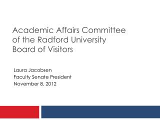Academic Affairs Committee  of the Radford University  Board of Visitors