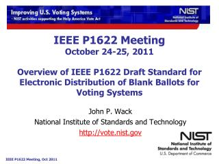 John P. Wack National Institute of Standards and Technology vote.nist