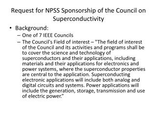 Request for NPSS Sponsorship of the Council on Superconductivity