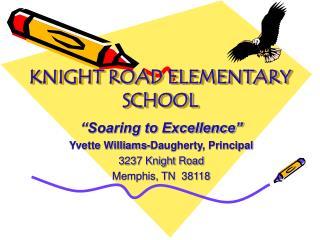 KNIGHT ROAD ELEMENTARY  SCHOOL