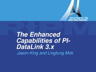 The Enhanced Capabilities of PI-DataLink 3.x