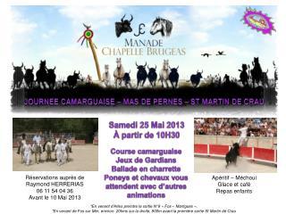 JOURNEE CAMARGUAISE – MAS DE PERNES – ST MARTIN DE CRAU