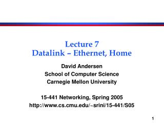 Lecture 7 Datalink   Ethernet, Home