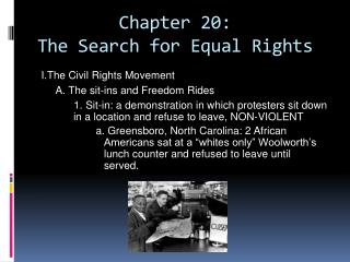 Chapter  20: The Search for Equal Rights