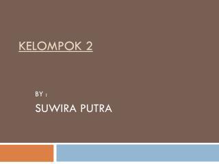 KELOMPOK 2