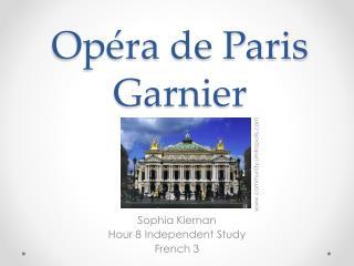Op�ra de Paris Garnier