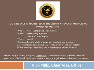 You Presence is Requested At The 2nd New Teacher Mentoring Program Meeting