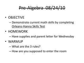 Pre-Algebra  08/24/10