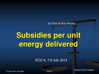 Subsidies per unit energy delivered