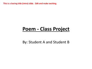 Poem - Class Project