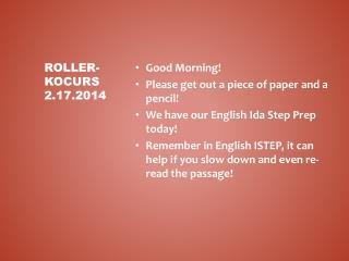 Roller- Kocurs 2.17.2014