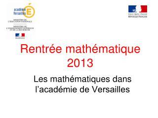 Rentrée mathématique 2013