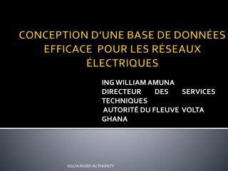 CONCEPTION D'UNE BASE DE DONNÉES EFFICACE  POUR LES R ÉSEAUX  ÉLECTRIQUES
